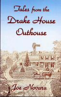 Cover for 'Tales From the Drake House Outhouse'