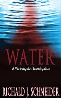 Cover for 'WATER: A Vic Bengston Investigation'