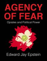 Cover for 'Agency of Fear: Opiates and Political Power'