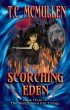 Scorching Eden: Book Three of the Manipulated Evil Trilogy by T.C. McMullen