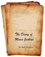 Cover for 'The Diary of Moses Jenkins'