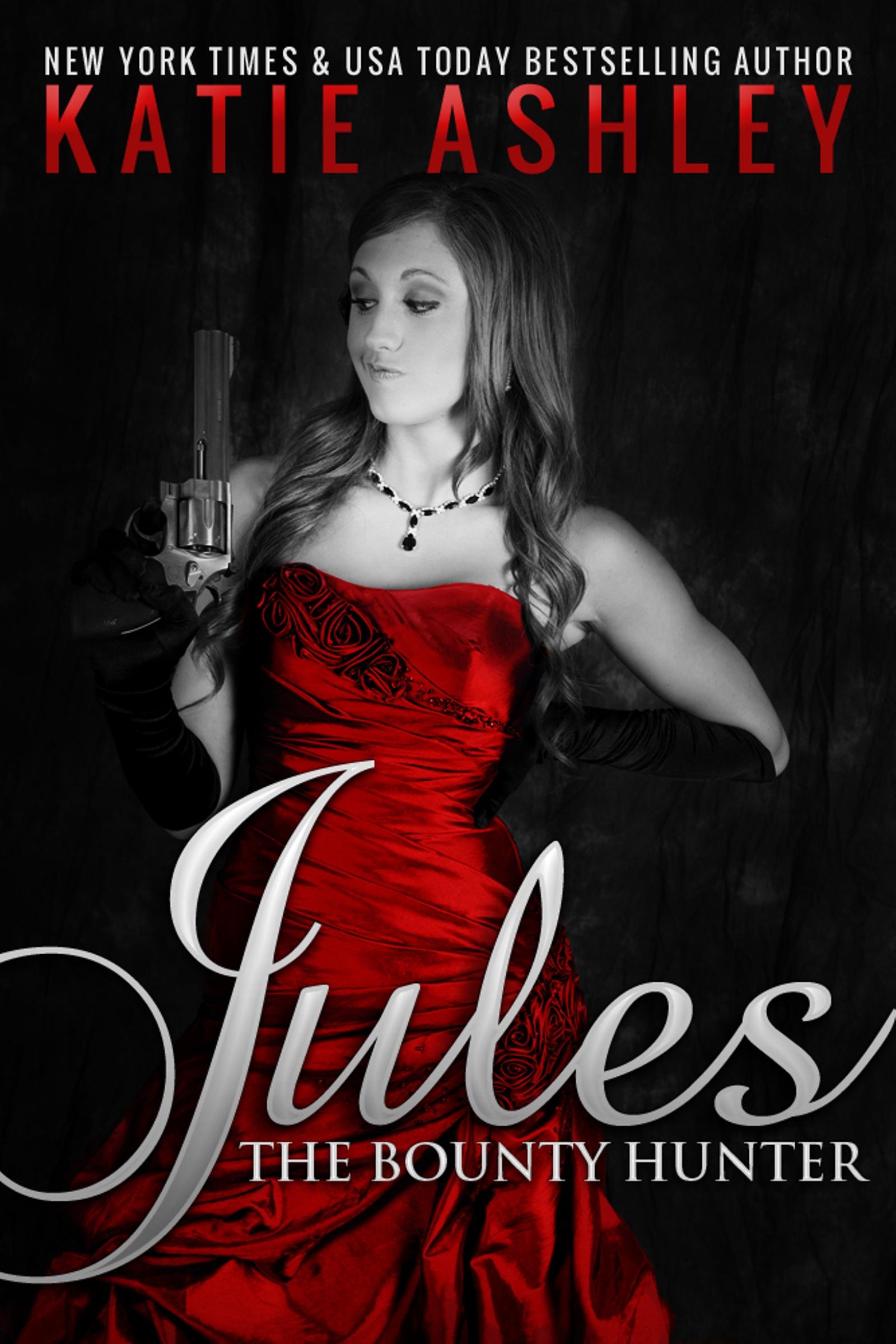 Katie Ashley - Jules, the Bounty Hunter
