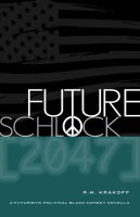 Cover for 'Future Schlock: 2047'