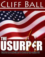 Cover for 'The Usurper: a political suspense thriller'