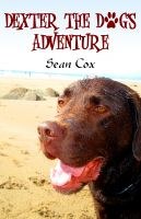 Cover for 'Dexter The Dog's Adventure'