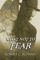 Cover for 'What Not to Fear'