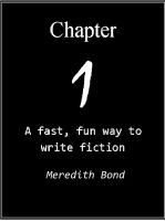 Cover for 'Chapter One: A Fast, Fun Way To Write Fiction'