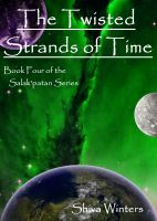 Cover for 'The Twisted Strands of Time'