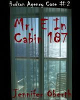 Cover for 'Mr. E In Cabin 187 (The Hudson Agency)'