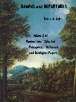 Cover for 'Ruminations: Selected Philosophical, Historical, and Ideological Papers, Volume 2, Dawns and Departures'