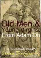 Cover for 'Old Men & Young Virgins: From Adam On'