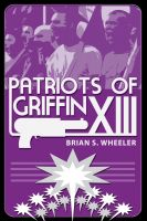 Cover for 'Patriots of Griffin XIII'