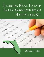 Cover for 'Florida Real Estate Sales Associate Exam High-Score Kit'