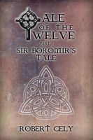 Cover for 'Tale of the Twelve, Part I - Sir Boromir's Tale'
