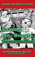 Cover for 'Saving Mr. Bingle: A New Orleans Christmas Mystery'