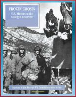 Cover for 'Marines in the Korean War Commemorative Series: Frozen Chosin - U.S. Marines at the Changjin Reservoir'