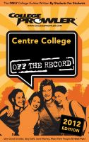 Cover for 'Centre College 2012'