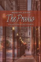 Cover for 'The Proviso: Vignettes & Outtakes'