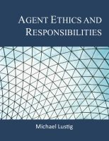 Cover for 'Agent Ethics and Responsibilities'