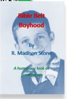 Cover for 'Bible Belt Boyhood'