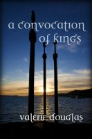 Cover for 'A Convocation of Kings'