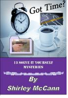 Cover for 'Got Time? 13 Solve It Yourself Mysteries'