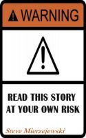 Cover for 'Read This Story at Your Own Risk'