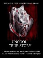 Cover for 'Uncool- True Story'
