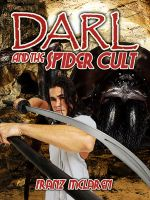 Cover for 'Darl and the Spider Cult'