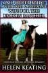 Mail Order Bride: A Widowed & Pregnant Wife For The Broken Rancher by Helen Keating