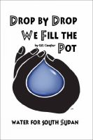 Cover for 'Drop by Drop We Fill the Pot'