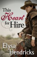 Cover for 'This Heart For Hire'