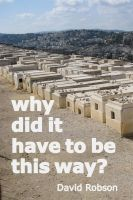 Cover for 'Why did it have to be this way?'