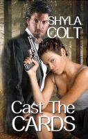 Shyla Colt - Cast The Cards