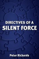 Cover for 'DIRECTIVES OF A SILENT FORCE'