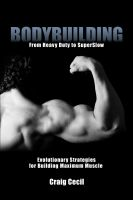 Cover for 'Bodybuilding: From Heavy Duty to SuperSlow'