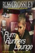 Rum Runner's Lounge by Russ Crossley