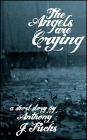 Cover for 'The Angels Are Crying'