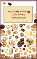 Cover for 'British Baking – Old Time Favorites'