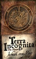 Cover for 'Terra Incognita Book one: The Abyss'