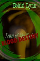 Cover for 'Jewel of the Sun's Blood Destiny'