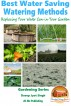 Best Water Saving - Watering Methods - Replacing Your Water Can in Your Garden by Dueep Jyot Singh