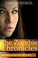 Cover for 'The Zombie Chronicles - Book 4 - Poisonous Serum'