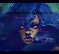 Cover for 'Death Valley Enchantress Series Book One Part One'