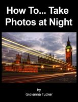 Cover for 'How To... Take Photos at Night'