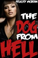 Cover for 'The Dog from Hell (Rough Monster Breeding Erotica)'
