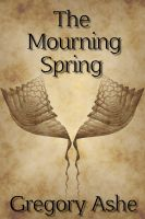 Cover for 'The Mourning Spring'