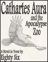 Cover for 'Cathartes Aura and the Apocalypse Zoo'