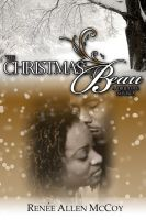 Cover for 'The Christmas Beau (The True Love Novellas ~ Book #1)'