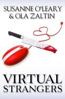Cover for 'Virtual Strangers (Love and murder in cyberspace)'